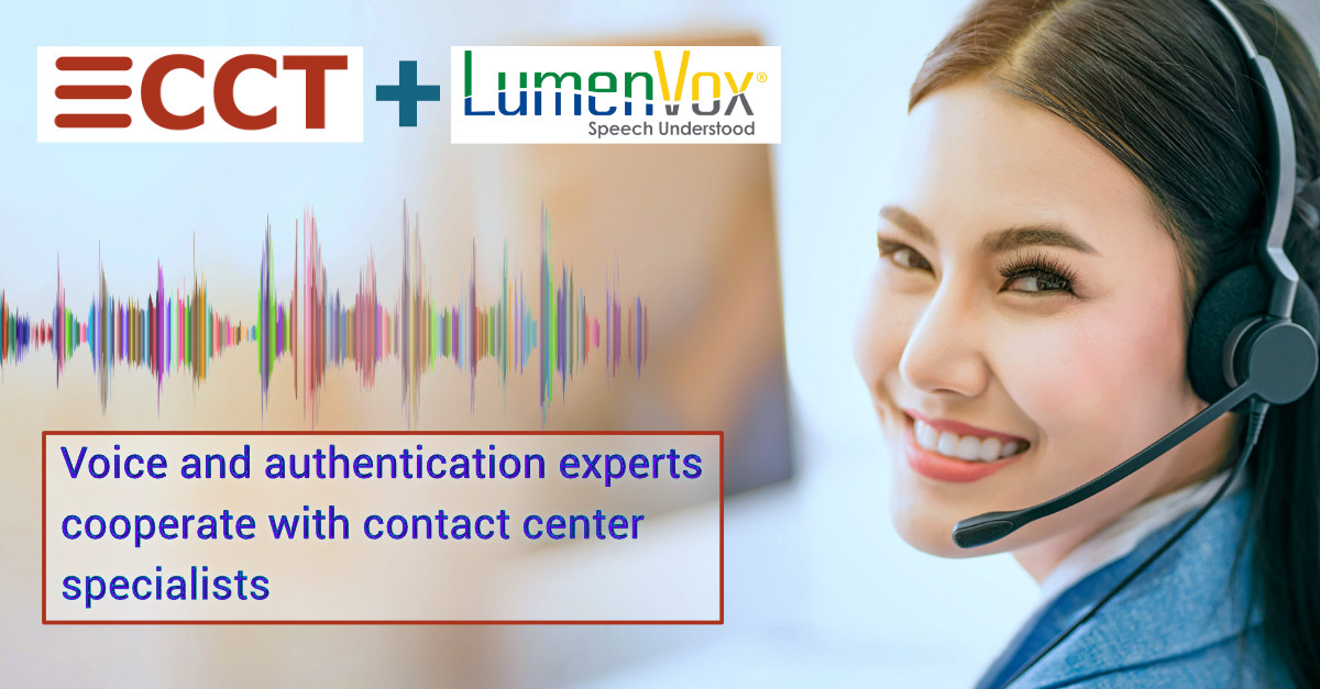 Contact Center specialist CCT expands offerings with speech and authentication suite from industry expert, LumenVox